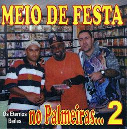 OS ETERNOS BAILE DO PALMEIRAS  2
