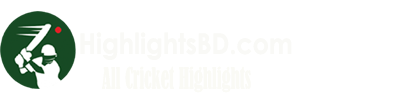 HighlightsBD.com | All Cricket Highlights