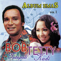 Album Emas Bob Tutupoli & Tetty Kadi Vol 1