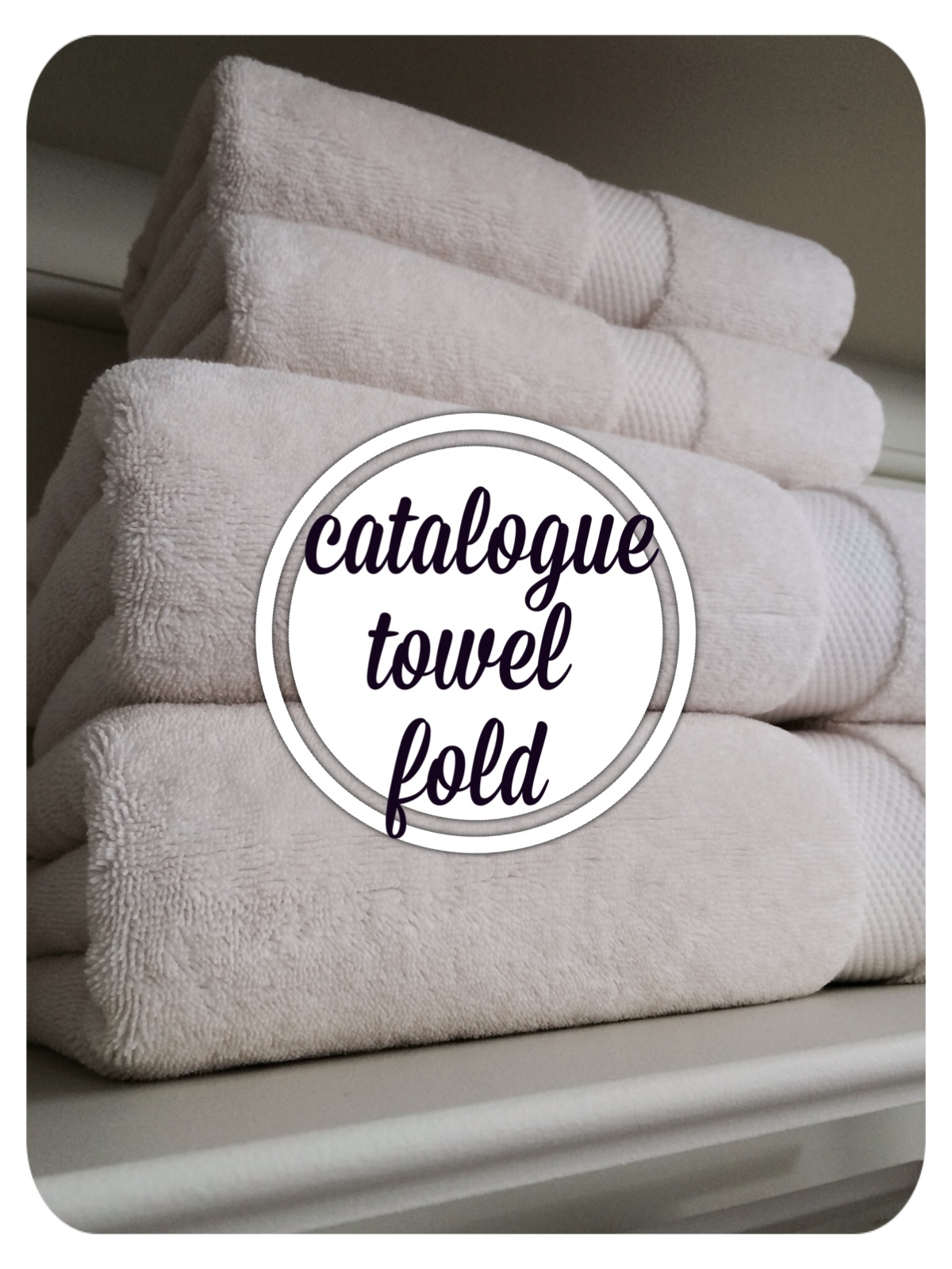 Avery Street Design Blog: how to fold catalogue-shoot-ready towels