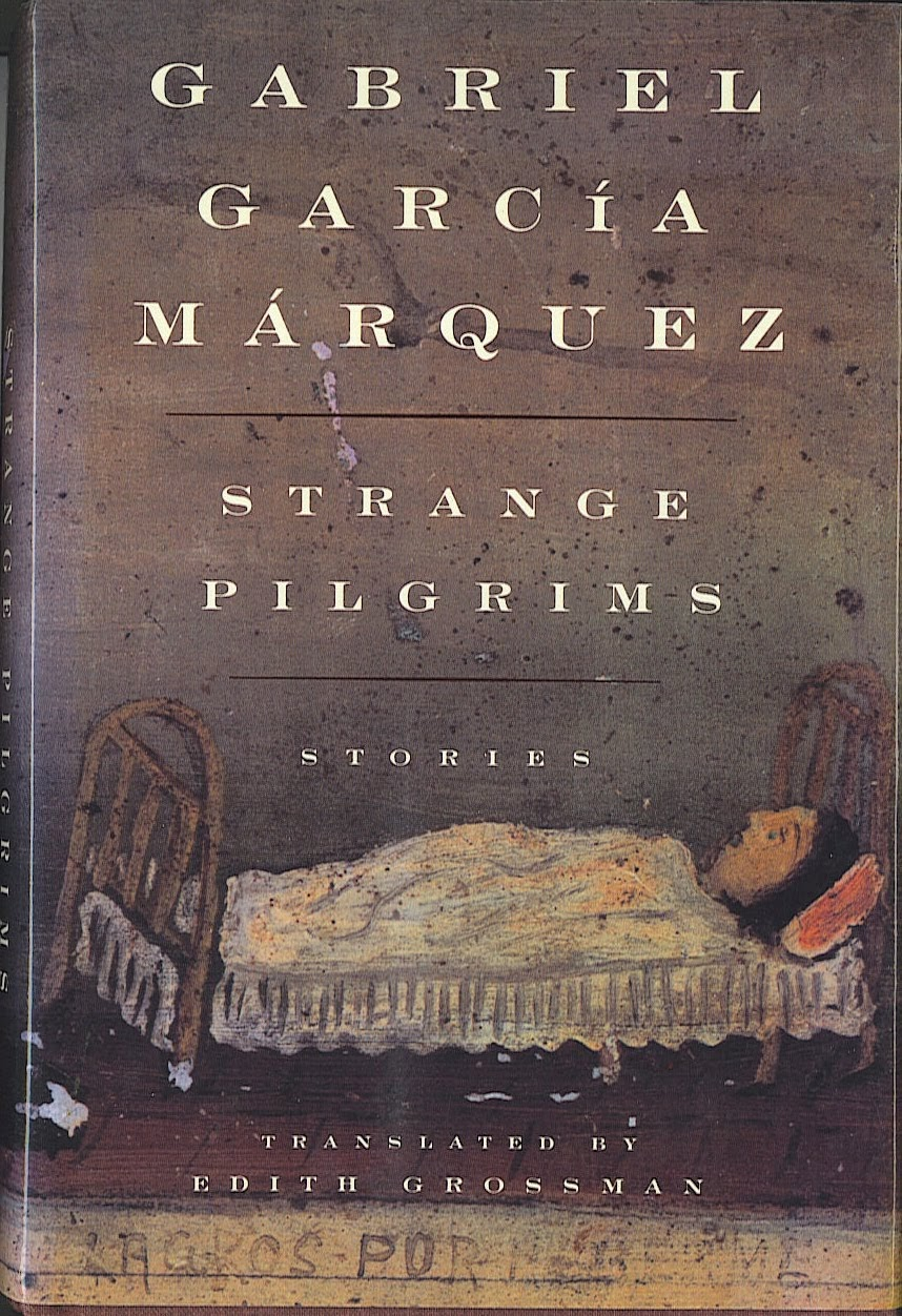 gabriel garc a m rquez s strange pilgrims the Twelve out of 64 the figure comes from the prologue to these short stories by gabriel garcia marquez it is its theme and the occasion for a precious insight into the alternating ticktock of creation and nothingness that painfully advances a writer's clock.
