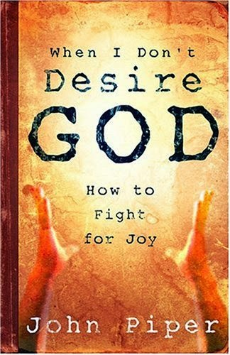how to desire god more