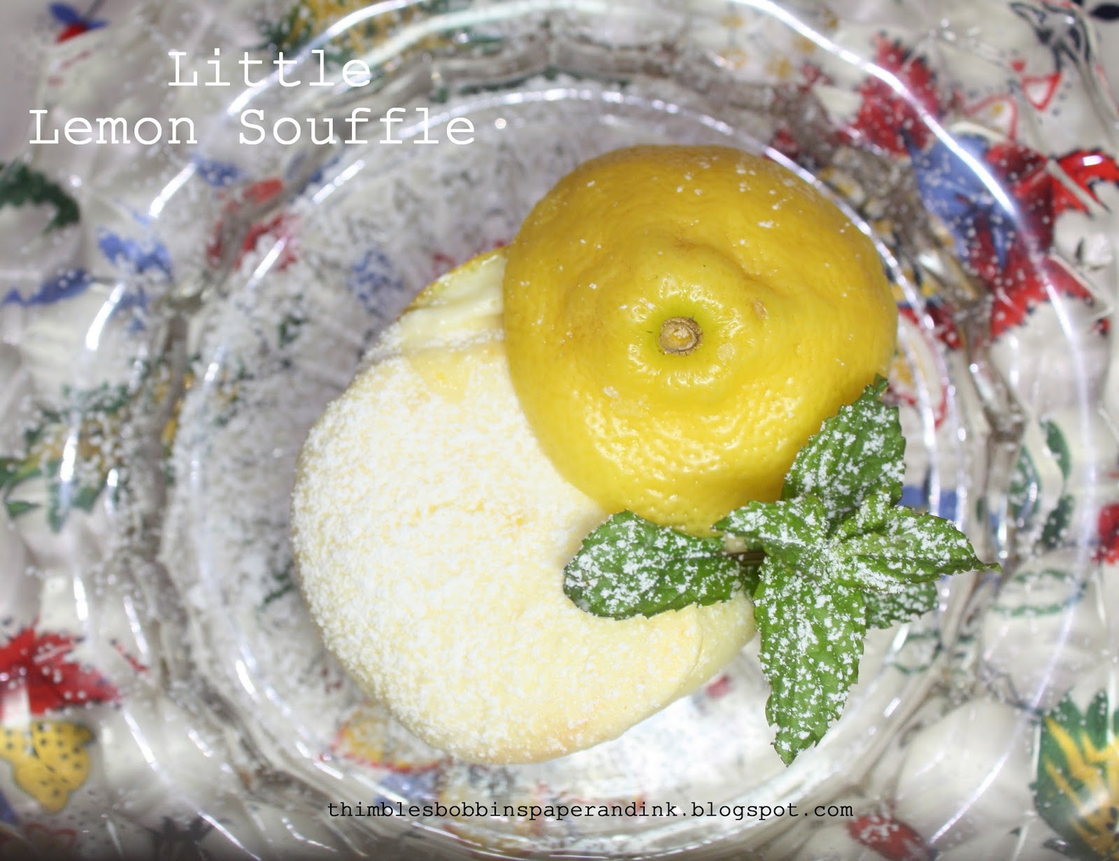 ... , Bobbins, Paper and Ink: Cake Dome Sunday #24: Little Lemon Souffle