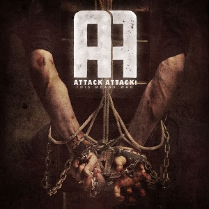 Attack Attack! - The Motivation