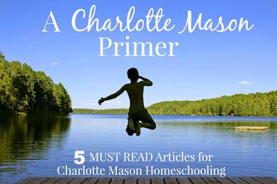 A Charlotte Mason Primer: 5 MUST READ Article for Charlotte Mason Homeschooling