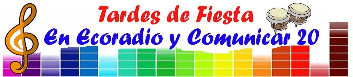 ESCÚCHALA EN NUESTRAS ESTACIONES SONORAS ECORADIO,  COMUNICAR 20  y   CORAL RADIO