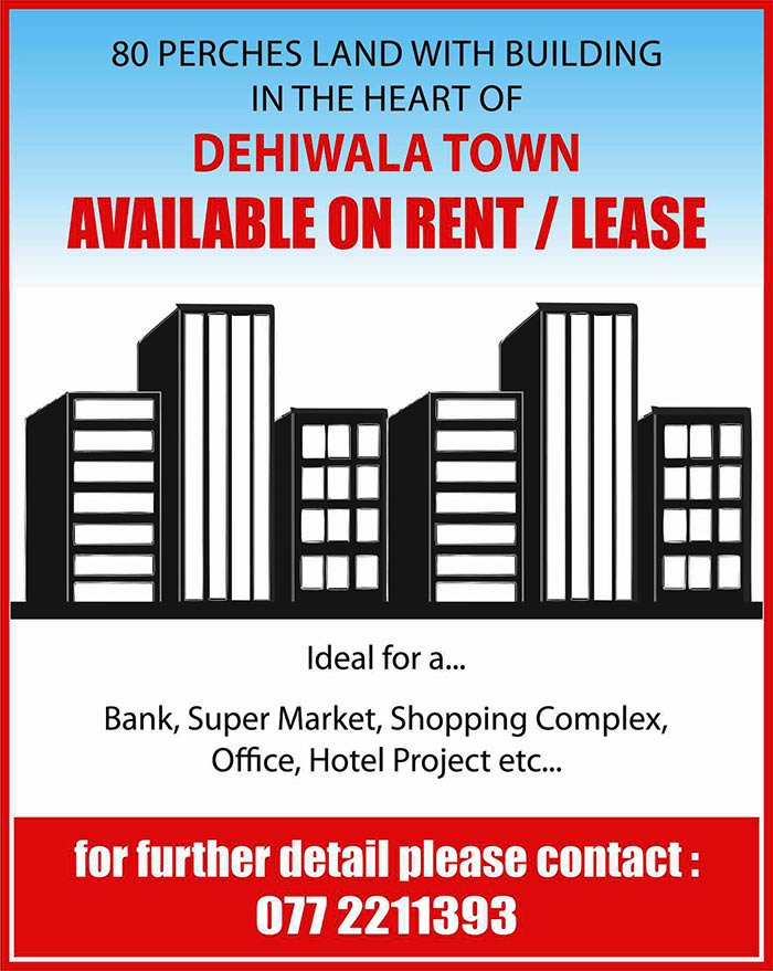 80 Perch Land with Building in the heart of Dehiwala town for Rent/Lease.