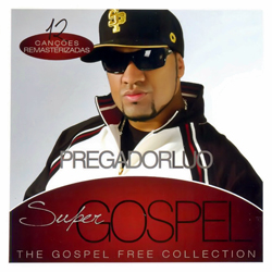 Pregador Luo Super Gospel Frente Pregador Luo   Super Gospel