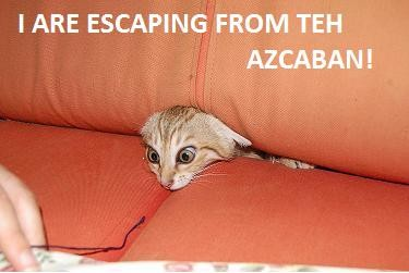 I Are Escaping From Teh Azkaban!