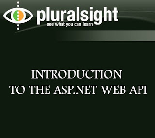 Pluralsight – Introduction to the ASP.NET Web API