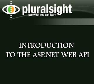 Pluralsight – Introduction to the ASP.NET Web API