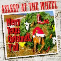 Asleep at the Wheel: Merry Texas Christmas, Y\'All (1997)