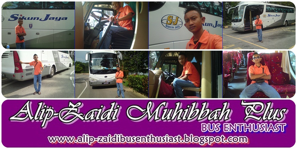 ALIP-ZAIDI MUHIBBAH PLUS (Bus Enthusiast)