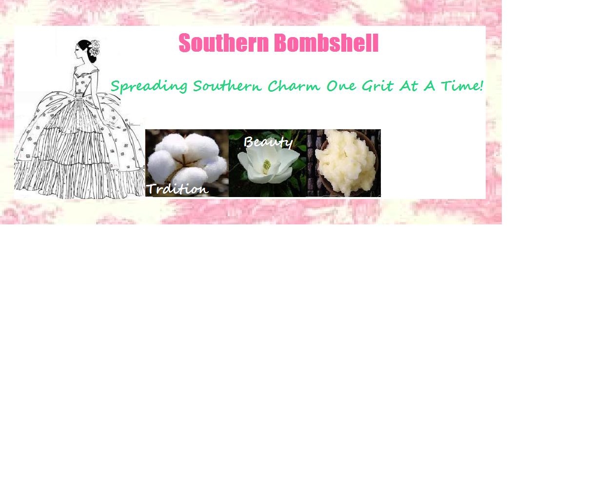 The Southern Bombshell Lives