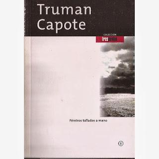 Féretros tallados a mano - Truman Capote