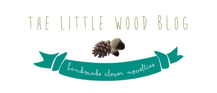 the little wood blog