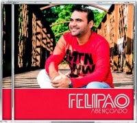 Felipão – Abençoado - CD completo online