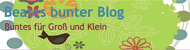 Beates bunter Blog