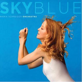 MARIA SCHNEIDER:  SKY BLUE