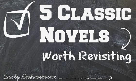 5 Classic Novels Worth Revisiting