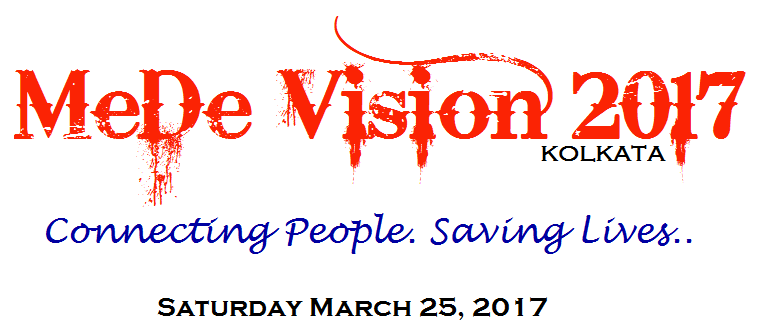 MeDe Vision 2017 Kolkata: Connecting People Saving Lives