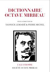 """""""Dictionnaire Octave Mirbeau"""", L'Age d'Homme, 2011, 1195 pages"""