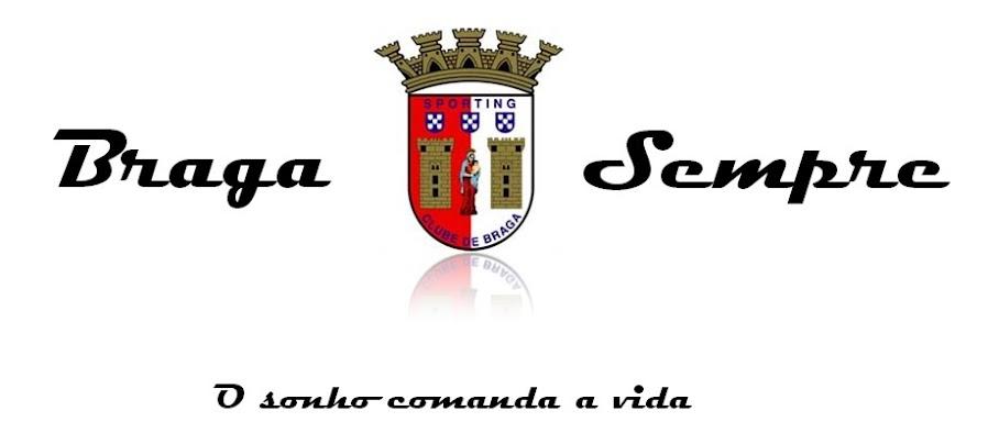 BragaSempre™