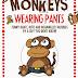 Monkeys Wearing Pants - Free Kindle Non-Fiction