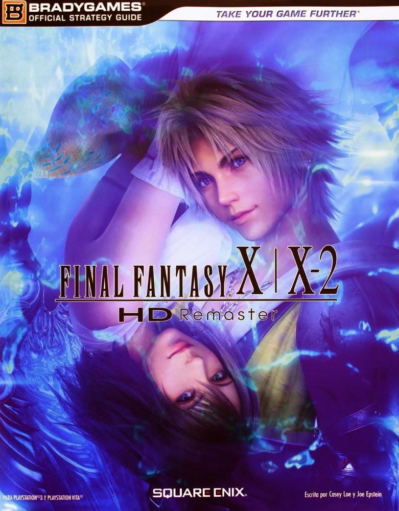GUIA OFICIAL - Final Fantasy X/X-2 HD Remaster - Guía Oficial  BradyGames (Koch Media 21 marzo 2014)  Guías de Videojuegos | Edición papel  PORTADA