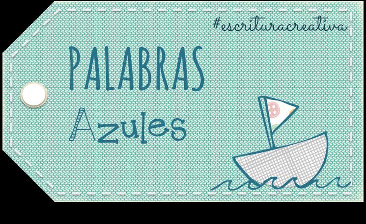 """PROYECTO COLABORATIVO """"PALABRAS AZULES"""""""