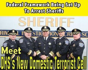 Federal Framework Being Set Up To Arrest Sheriffs