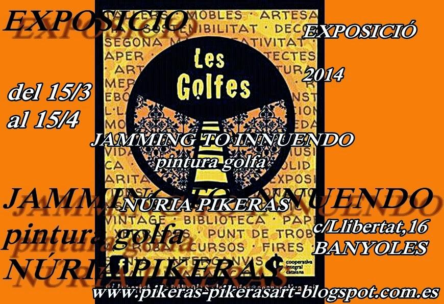 EXPOSICIÓ A LES GOLFES:BANYOLES