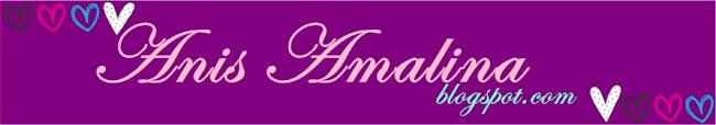 ♥ Anis Amalina ♥