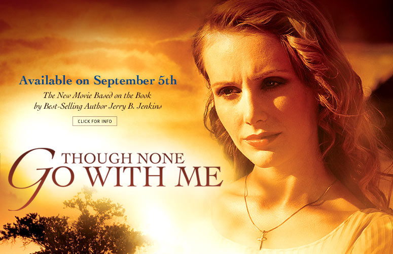'Though None Go with Me' Movie