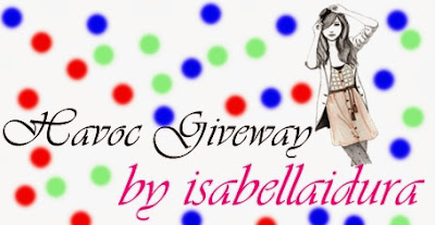 http://isabellaidura.blogspot.com/2014/03/havoc-giveaway-by-isabellaidura.html
