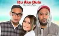 Itu Aku Dulu - PASTO 1 Feat Prilly Latuconsina