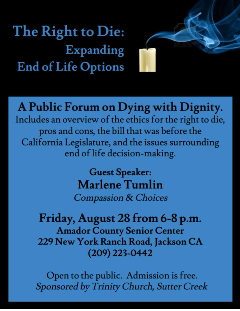 """""""The Right To Die: Expanding End of Life Options"""" - Fri Aug 28"""