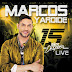 15 AÑOS DESPUÉS LIVE | Marcos Yaroide (2014)