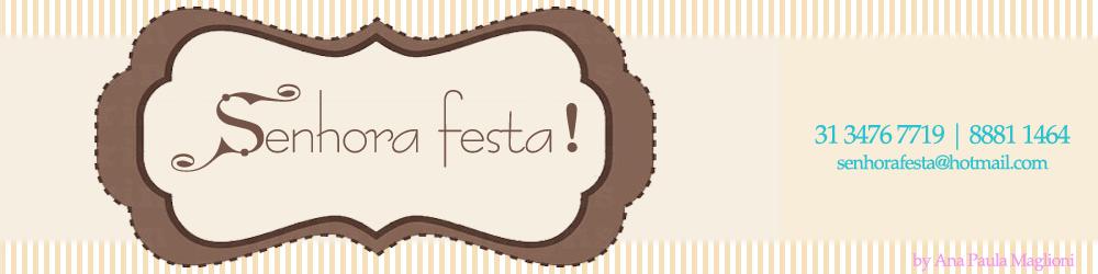 SENHORA FESTA CONVITES