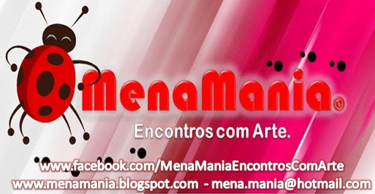 Menamania - Encontros com Arte.