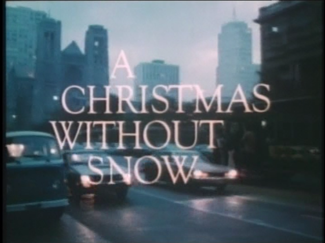 Christmas TV History: A Christmas Without Snow (1980)