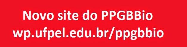para novidades do programa, acessar wp.ufpel.edu.br/ppgbbio