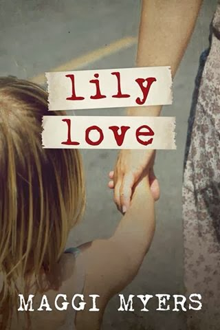 Cover Reveal  Lily Love by Maggi Myers