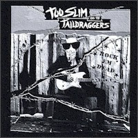 Too Slim & The Taildraggers - 2 albums: Rock