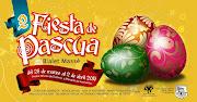 Gran Obra de Pascua 2013. Fiesta organizada por la Municipalidad de Bialet .
