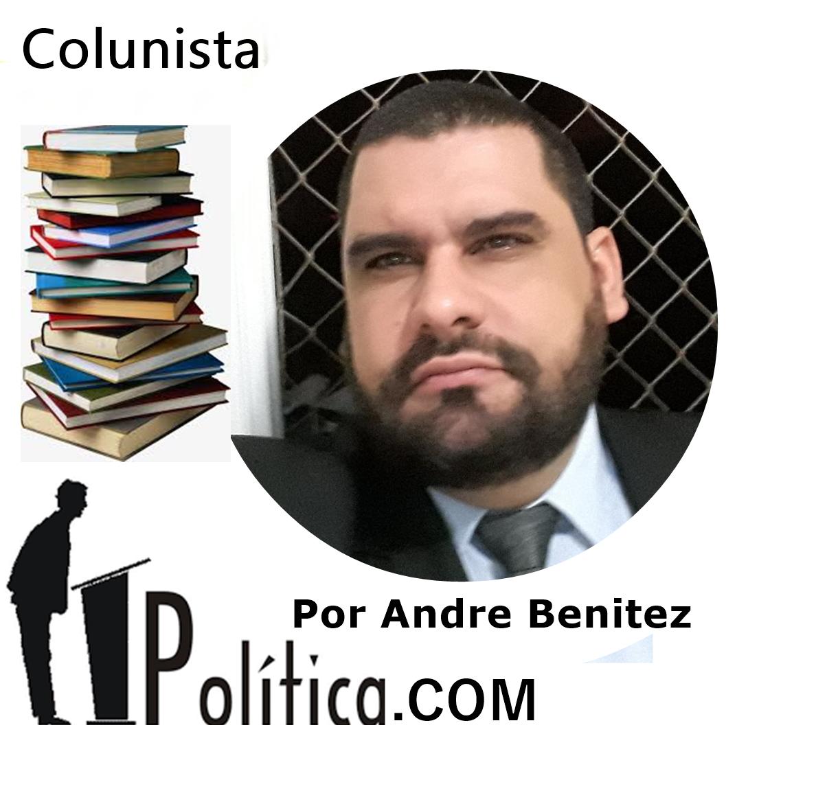 POLITICA.COM POR  ANDRE BENITEZ