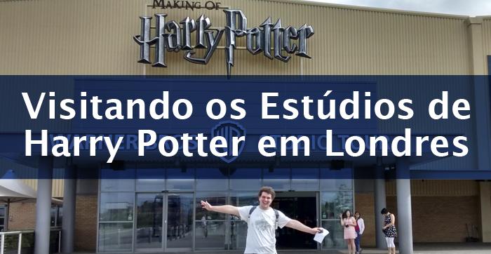 Visitando os Estúdios de Harry Potter em Londres