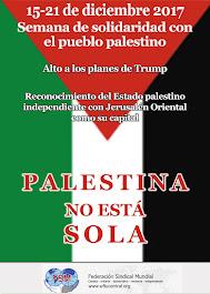 SEMANA DE SOLIDARIDAD CON EL PUEBLO DE PALESTINA, del 15 al 21 diciembre 2017