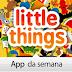 App da Semana: Little Things Forever está grátis por tempo limitado