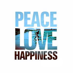 Peace Love Happiness.